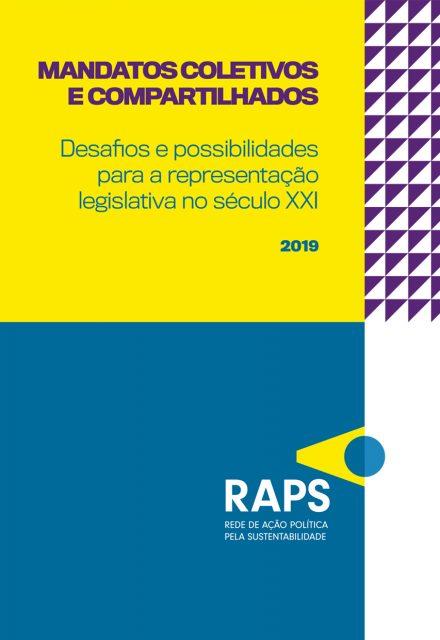 Mandatos coletivos e compartilhados: desafios e possibilidades para a representação legislativa no século XXI  - RAPS