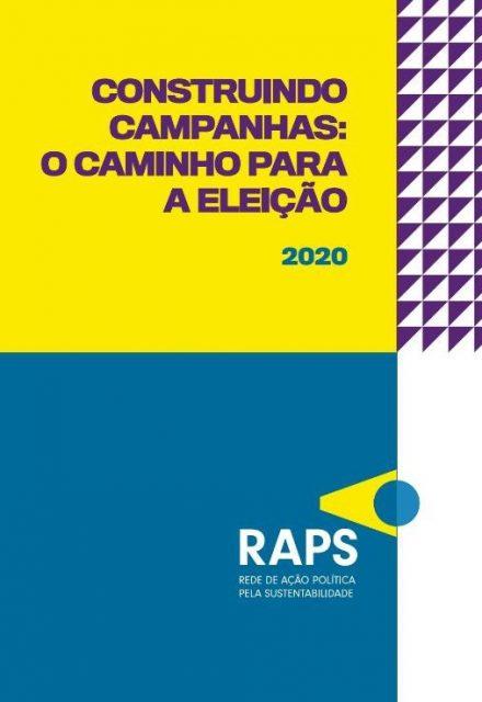 Construindo campanhas: o caminho para a eleição  - RAPS