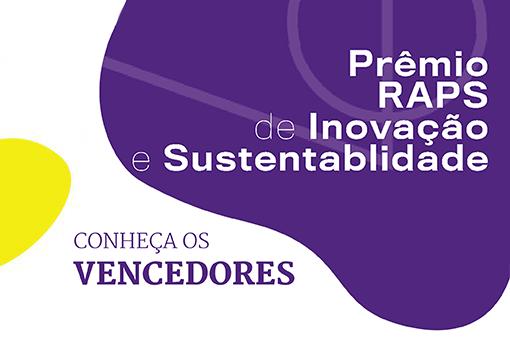 Prêmio RAPS de Inovação e Sustentabilidade anuncia vencedores