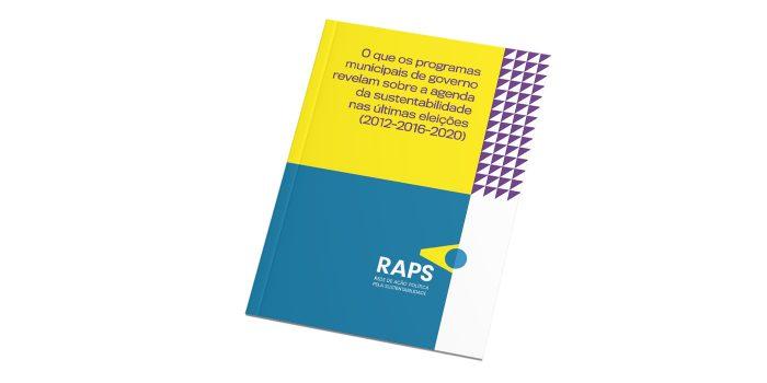 Pesquisa RAPS: Agenda da Sustentabilidade nos Programas de Governo